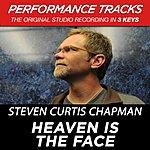 Steven Curtis Chapman Heaven Is The Face (Premiere Performance Plus Track)