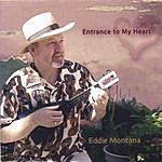 Eddie Montana Entrance To My Heart (Bonus Track)