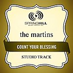 The Martins Count Your Blessing (Studio Track)