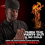 Hell Rell Turn The Party Out/So Cold