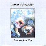 Jennifer Scott Quartet Something To Live By