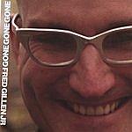 Fred Gillen, Jr. Gone Gone Gone