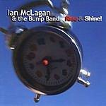 Ian McLagan & The Bump Band Rise & Shine!