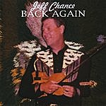Jeff Chance Back Again