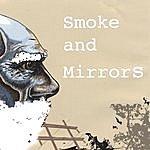 Smoke & Mirrors Smoke And Mirrors
