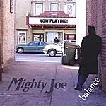 Mighty Joe Balance