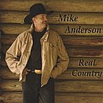Mike Anderson Real Country