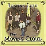 Leaping Lulu The Moving Cloud