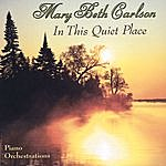 Mary Beth Carlson In This Quiet Place