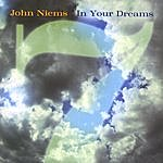 John Niems In Your Dreams