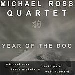 The Michael Ross Band Year Of The Dog