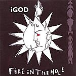iGod Fire In The Hole