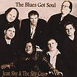 Jean Shy & The Shy Guys The Blues Got Soul