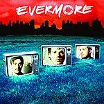 Evermore Evermore (Tour Edition)