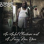 Swamp Dogg An Awful Christmas And A Lousy New Year