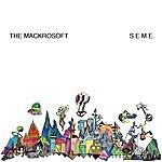 The Mackrosoft S.e.m.e.
