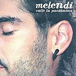 Melendi Calle La Pantomima (Single)