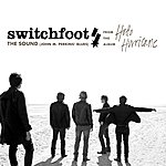 Switchfoot The Sound (John M. Perkins Blues) (Single)