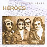 Heroes Forever Yours