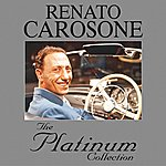 Renato Carosone The Platinum Collection