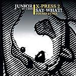 X-Press 2 Say What! (Yousef Remix)