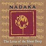 Nadaka The Lotus Of The Silent Deep