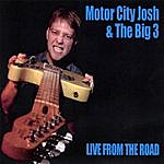 Motor City Josh Live From The Road