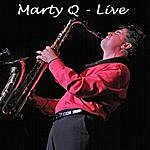 Marty Q Live