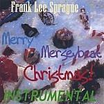 Frank Lee Sprague Merry Merseybeat Christmas Instrumental