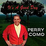 Perry Como It's A Good Day/Papa Loves Mambo