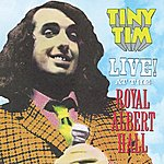 Tiny Tim Live! At The Royal Albert Hall