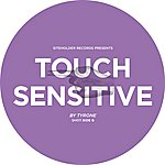 Tyrone Touch Sensitive Ep