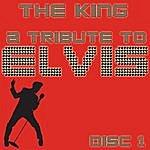 King A Tribute To Elvis Presley Vol 1