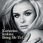 Katherine Jenkins Bring Me To Life (3-Track Maxi-Single)