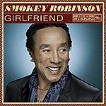 Smokey Robinson Girlfriend (Single)