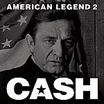 Johnny Cash American Legend 2 (Remastered)