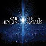 Karl Jenkins Karl Jenkins: Stella Natalis