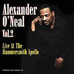 Alexander O'Neal Live At The Hammersmith Apollo - Vol. 2