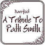 Barefoot A Tribute To Patti Smith