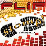 Flip Stomp (All Night)(4-Track Maxi-Single)