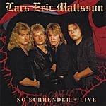 Lars Eric Mattsson No Surrender + Live
