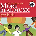 Helen Marlais More Real Music For Kids