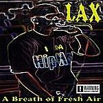 Lax A Breath Of Fresh Air (Parental Advisory)