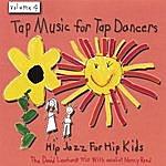 David Leonhardt Tap Music For Tap Dancers Vol. 4 Hip Jazz For Hip Kids