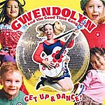 Gwendolyn & The Good Time Gang Get Up & Dance