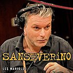 Sansévérino Les Marioles (Single)
