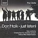 The Clerks' Group Don't Talk - Just Listen!