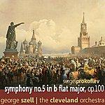 George Szell Prokofiev: Symphony No. 5 In B Flat Major, Op. 300