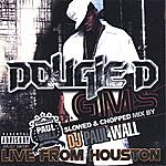 Dougie D G.m.s. Slowed & Chopped Mix By Dj Paul Wall