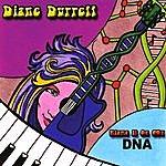 Diane Durrett Blame It On My Dna
